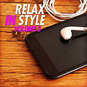 Relax in Style, Vol. 3 by Various Artists