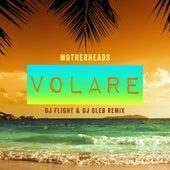 Volare (DJ Flight & DJ Gleb Remix) by Motherheads