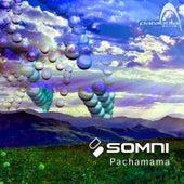 Pachamama by Somni