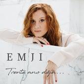 Trente ans déjà de Emji