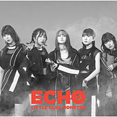 Echo by Little Glee Monster