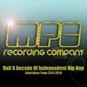 Mpc Recording Company, Half a Decade of Independent Hip Hop, 2014-2019 de Various Artists
