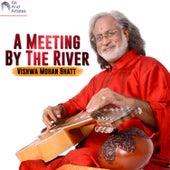 A Meeting By The River de Vishwa Mohan Bhatt