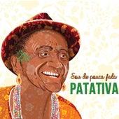 Sou de Pouca Fala von Patativa