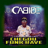 Chegou Funk Rave de DJ Cabide