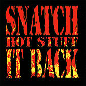 Hot Stuff by Snatch It Back