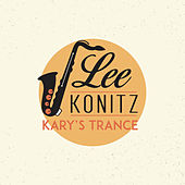 Kary's Trance by Lee Konitz