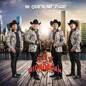 Ni Quien Me Pare van La Ley De Michoacan