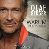 Warum tust du mir das an de Olaf Berger