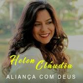Aliança Com Deus de Helen Cláudia