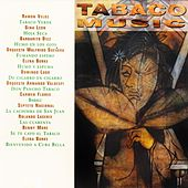 Tabaco Music by Various Artists
