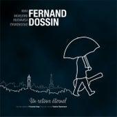 Un retour éternel de Fernand Dossin