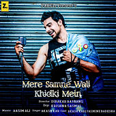 Mere Samne Wali Khidki Mein - Single by Akash Kar
