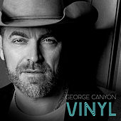 Vinyl by George Canyon