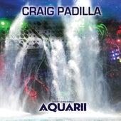 Aquarii by Craig Padilla