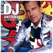 Sound of My Life von DJ Antoine