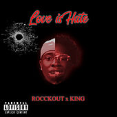Love is Hate by King