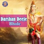 Darshan Deeje Bhole by Various Artists