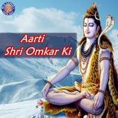 Aarti Shri Omkar Ki by Various Artists