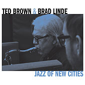 Jazz of New Cities by Ted Brown