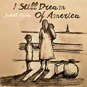 I Still Dream Of America de Judith Owen