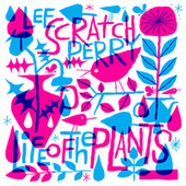 Life of the Plants by Lee