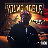 3rd Eye View by Young Noble