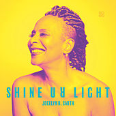 Shine Ur Light by Jocelyn B. Smith