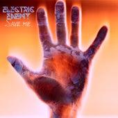 Save Me di Electric Enemy
