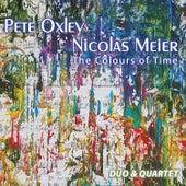 The Colours of Time: Duo & Quartet von Pete Oxley