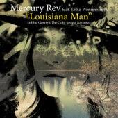 Louisiana Man by Mercury Rev