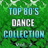 Top 80's Dance Collection, Vol. 2 by Various Artists
