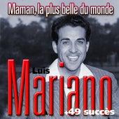 Maman, tu es la plus belle du monde + 49 succès de Luis Mariano von Luis Mariano