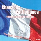 Chansons patriotiques - Chansons à la gloire du soldat by Various Artists