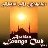 Arabian Lounge Club, Volume 3 de Abdul Al Kahabir