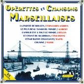 Opérettes et chansons marseillaises by Various Artists