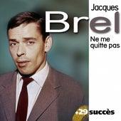 Ne me quitte pas + 29 succès de Jacques Brel von Jacques Brel