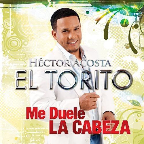 Me Duele La Cabeza by Hector Acosta