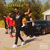 What They Want de Tizdale