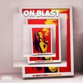 On Blast by DJ Slim
