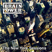 The New York Sessions von Brainpower