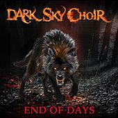 End of Days von Dark Sky Choir