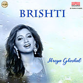 Brishti by Shreya Ghoshal