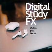 Digital Study FX de Musica para Bebes