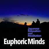 Euphoric Minds de Japanese Relaxation and Meditation (1)