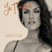 Je T'aime (feat. Jane Levkovskaya) de Cristina Caro
