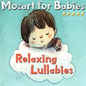 Mozart for Babies: Relaxing Lullabies de Baby Relax Channel