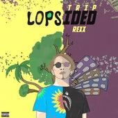 Lopsided von Trip Rexx