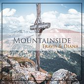 Mountainside by Travis