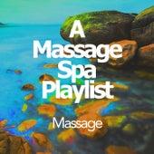 A Massage Spa Playlist von Various Artists